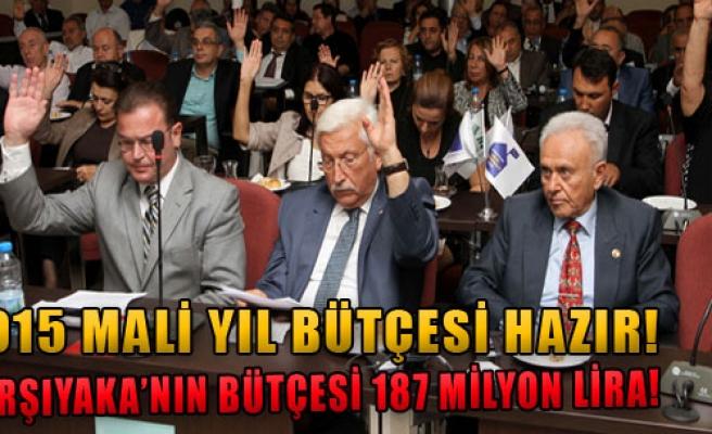 Karşıyaka'nın Bütçesi 187 Milyon Lira
