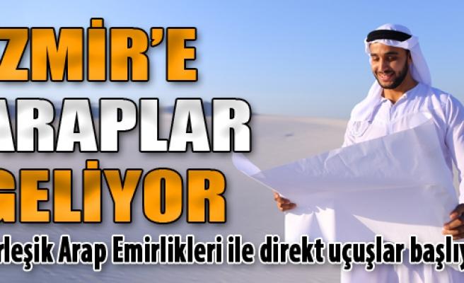 İzmir'e Araplar Geliyor