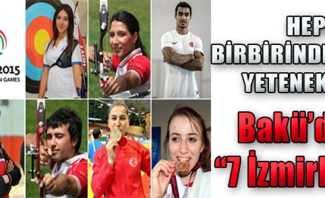 Bakü'de '7 İzmirli'