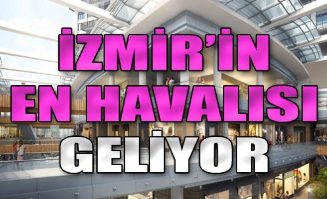 İzmir'in En Havalısı Geliyor