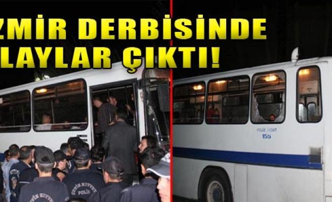 İzmir Derbisinde Olaylar Çıktı!