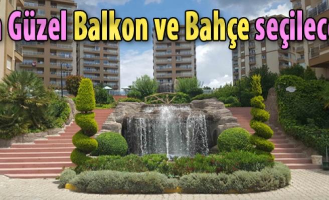 En Güzel Balkon ve Bahçe Seçilecek