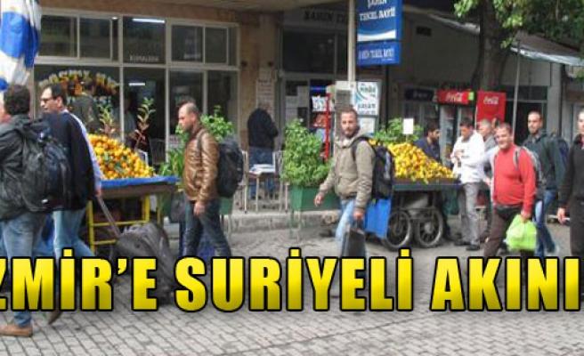 İzmir'e Suriyeli Akını!