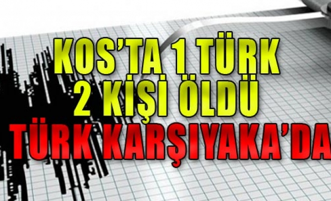 Kos'ta 2 Kişi Öldü, 1'i İzmirli