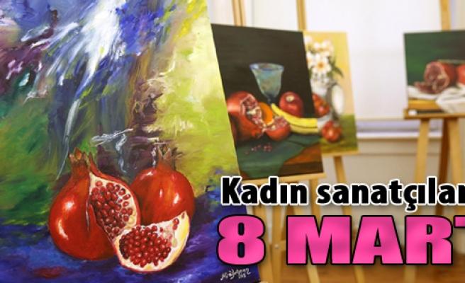 Kadın Sanatçılarla 8 Mart