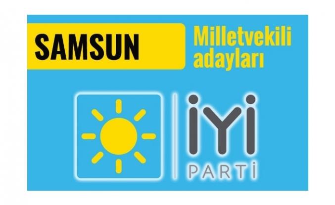 İYİ Parti Samsun milletvekili adayları 2018 listesi