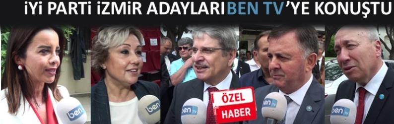 İYİ Parti'nin İzmir adayları Ben TV'ye konuştu
