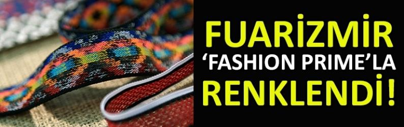 Fuarizmir 'Fashion Prime'la renklendi!