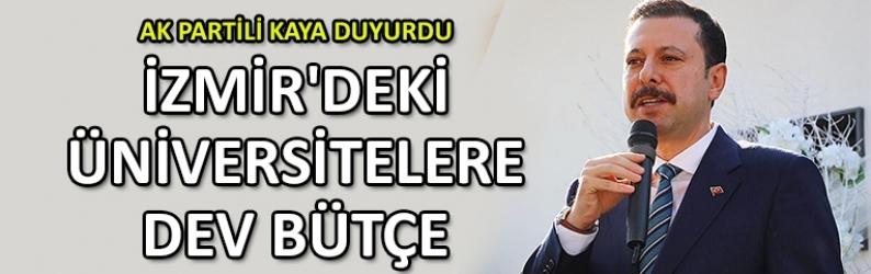 İzmir'deki üniversitelere dev bütçe
