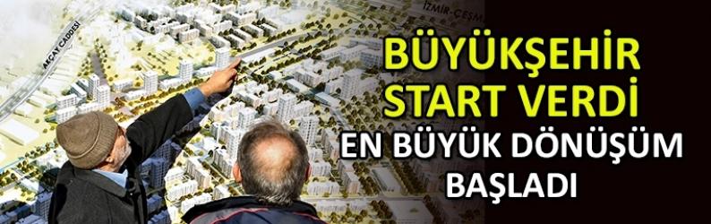 İzmir Büyükşehir, en büyük dönüşümün startını verdi