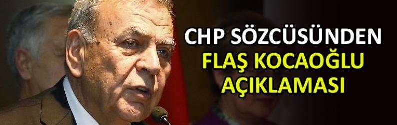 CHP sözcüsünden Aziz Kocaoğlu'na açıklama tepkisi