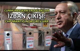 Erdoğan'dan İZBAN çıkışı