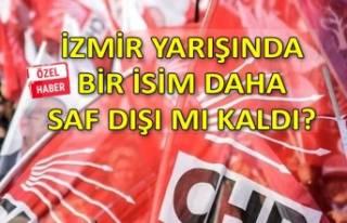CHP'de İzmir yarışında hangi isim saf dışı...