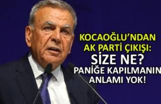 Kocaoğlu'ndan AK Parti çıkışı: Paniğe...