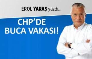 """""""CHP'de Buca vakası"""""""