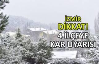 İzmir'de 4 ilçeye kar uyarısı