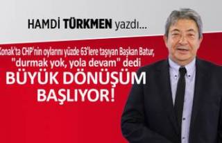 Hamdi Türkmen yazdı: Büyük dönüşüm başlıyor