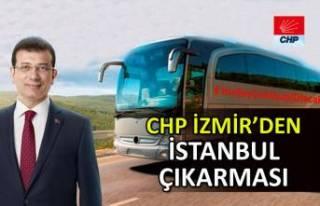 CHP İzmir'den İstanbul çıkarması