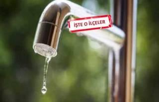 İzmir'de 11 saatlik su kesintisi