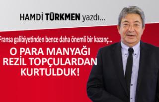Hamdi Türkmen yazdı: O para manyağı rezil topçulardan...