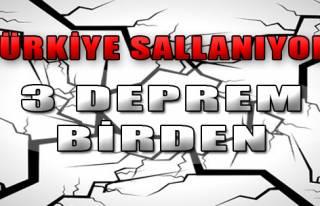 Türkiye Sallanıyor! 3 Deprem Birden