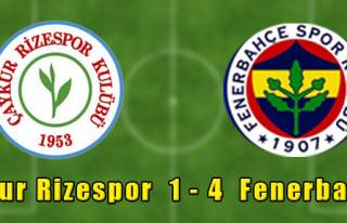 Çaykur Rizespor 1 - 4 Fenerbahçe