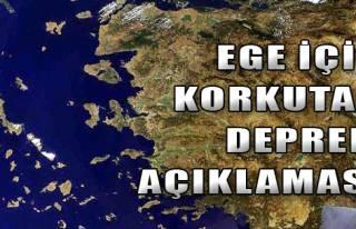 Ege İçin Korkutan Deprem Açıklaması