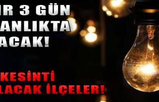 İzmir'de 3 Gün Elektrik Kesintisi!