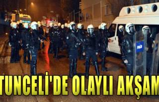 Tunceli'de Olaylı Akşam