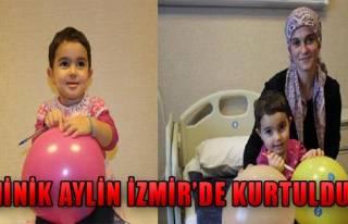 Minik Aylin İzmir'de Kurtuldu!