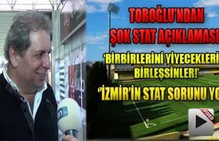 'İzmir'in Stat Sorunu Yok!'