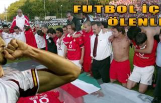Futbol İçin Ölenler