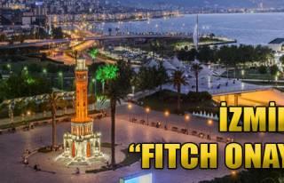 İzmir'e 'Fitch Onayı'