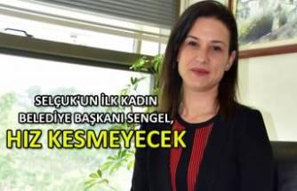 Selçuk'un ilk kadın belediye başkanı Sengel, hayallerini ve projelerini anlattı