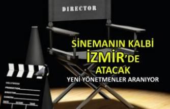 Sinemanın kalbi İzmir'de atacak