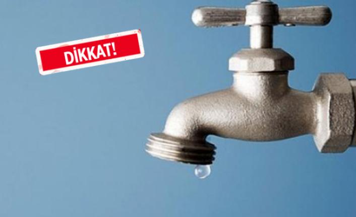 İzmir'in bazı mahallerinde su kesintisi