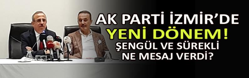 AK Parti İzmir'de yeni dönem!