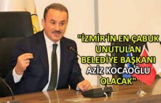 """""""İzmir'in en çabuk unutulan belediye başkanı..."""