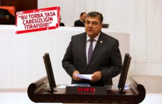 CHP'li Sındır'dan torba yasa tepkisi!