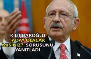 Kılıçdaroğlu 'Aday olacak mısınız?'...