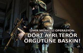 İzmir merkezli operasyon: Dört ayrı terör örgütüne...