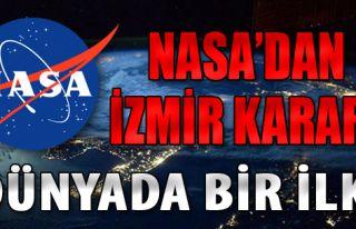 NASA'dan İzmir Kararı!