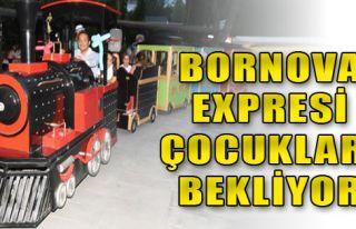 Bornova Ekspresi Çocukları Bekliyor