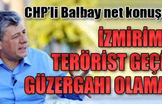 'İzmirimiz Terörist Geçiş Güzergahı Olamaz'