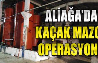 Aliağa'da Kaçak Mazot Operasyonu