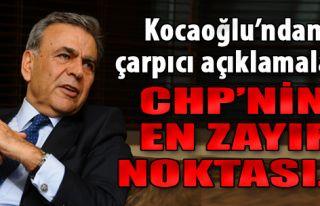 Kocaoğlu: CHP'nin En Zayıf Noktası...