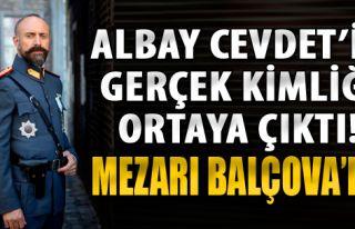 Albay Cevdet'in Gerçek Kimliği Ortaya Çıktı