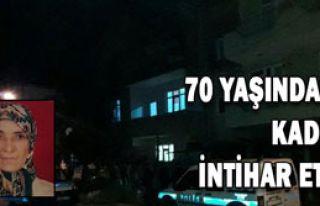 70 Yaşındaki Kadın İntihar Etti