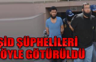 IŞİD Zanlıları, Adliyeye Gönderildi