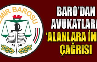 Baro'dan Avukatlara 'Alanlara İnin' Çağrısı
